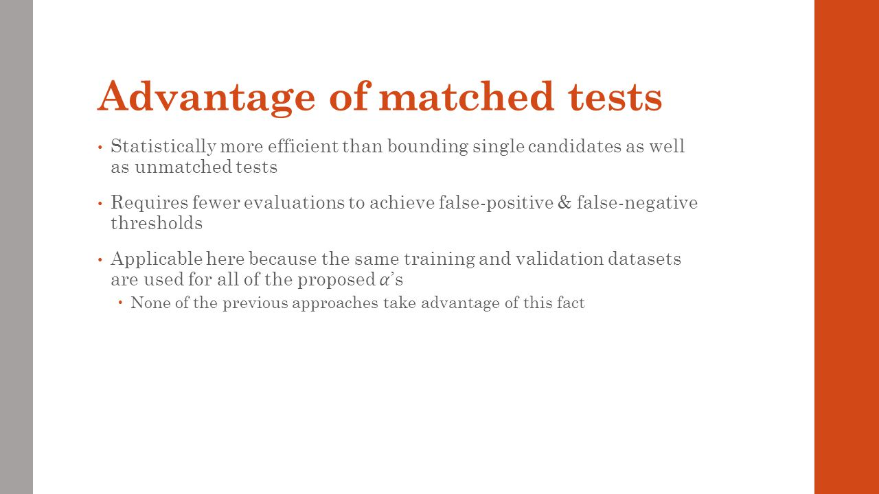 Advantage of matched tests