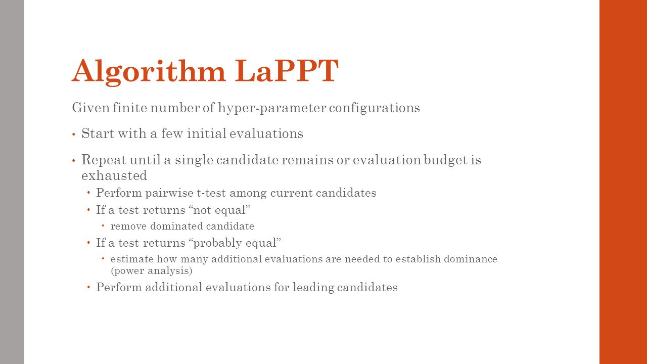 Algorithm LaPPT Given finite number of hyper-parameter configurations