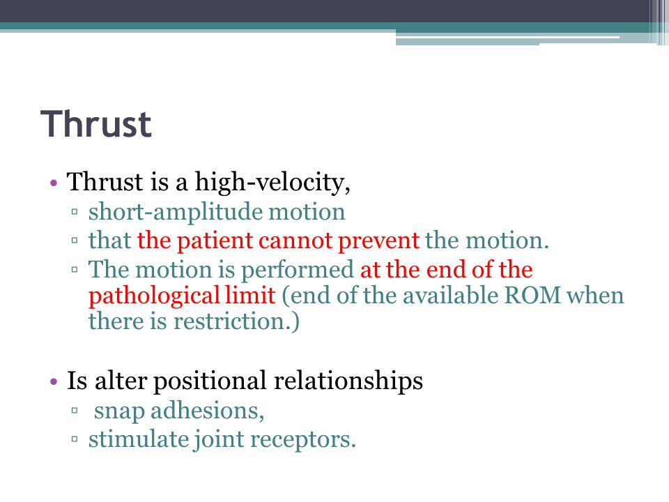 Thrust Thrust is a high-velocity, Is alter positional relationships