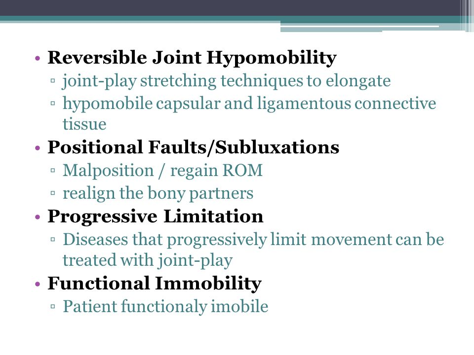 Reversible Joint Hypomobility