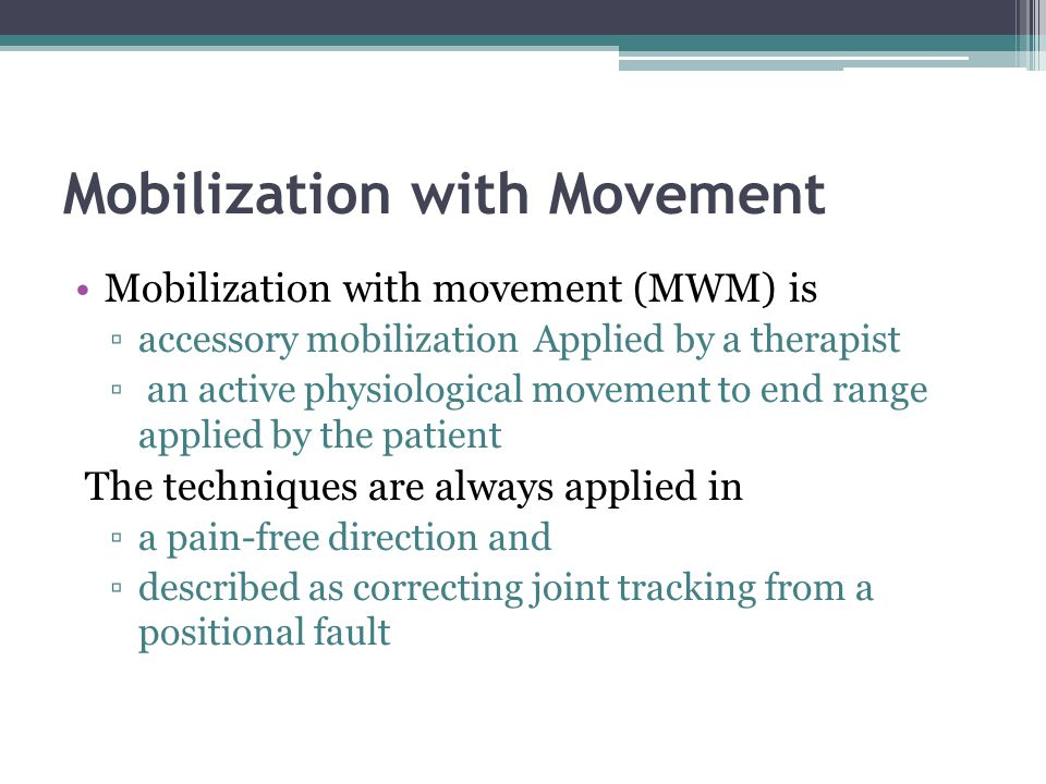 Mobilization with Movement