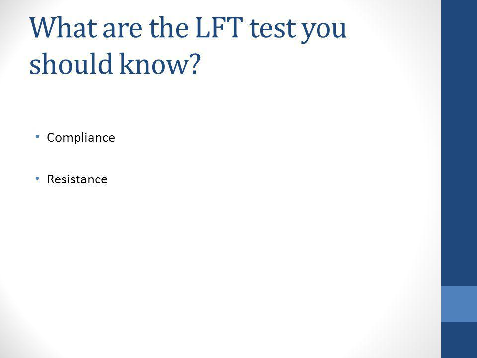 What are the LFT test you should know