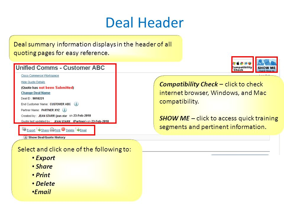 Deal Header Deal summary information displays in the header of all quoting pages for easy reference.