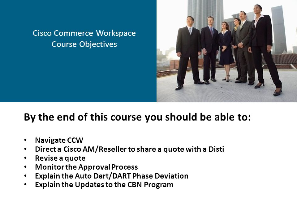 Cisco Commerce Workspace Course Objectives