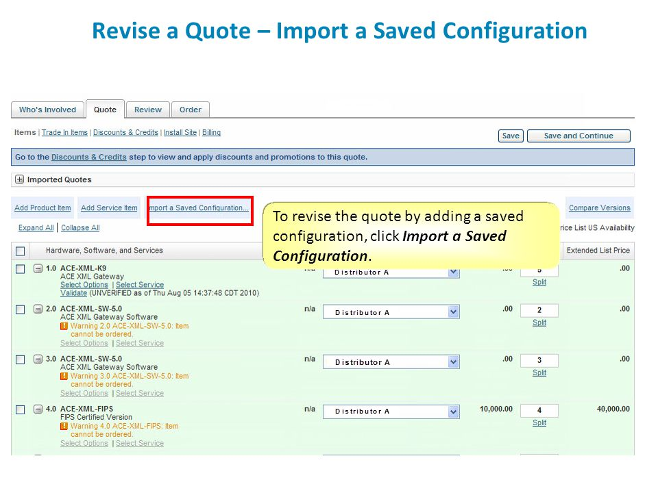 Revise a Quote – Import a Saved Configuration