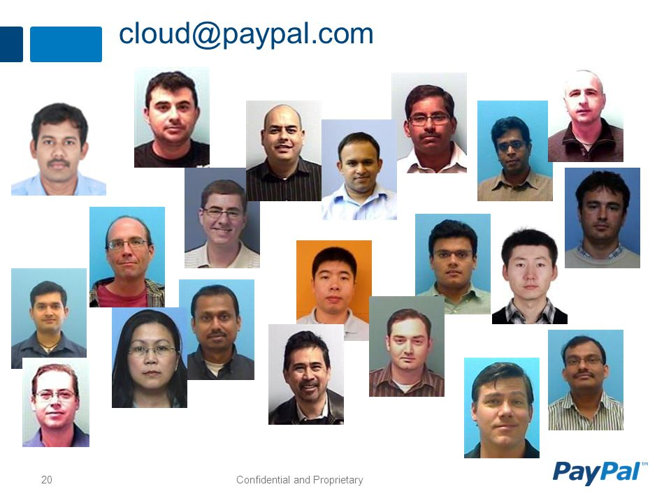 cloud@paypal.com Confidential and Proprietary