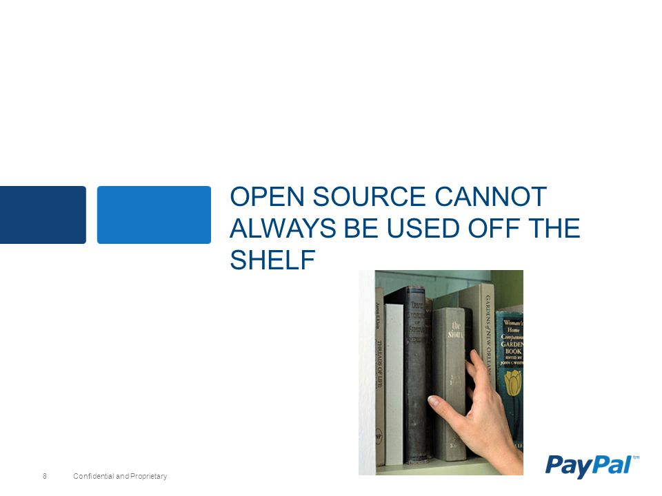 OPEN source cannot always be used off the shelf
