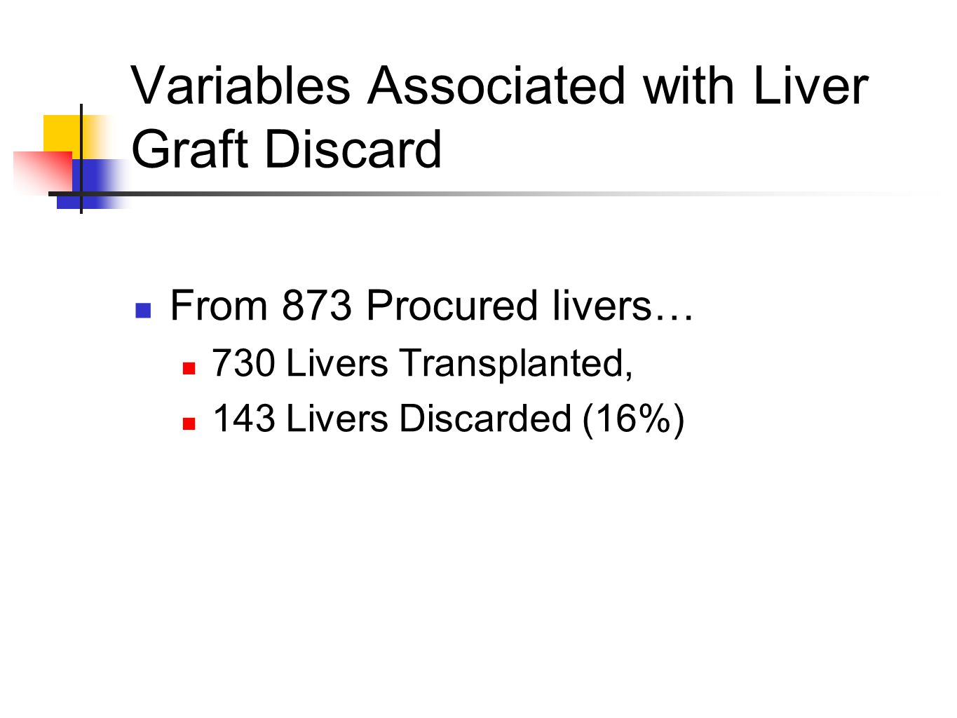 Variables Associated with Liver Graft Discard