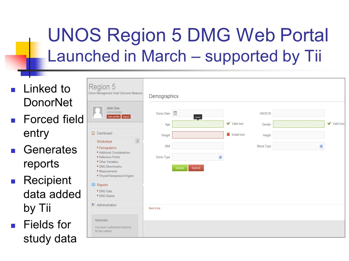 UNOS Region 5 DMG Web Portal Launched in March – supported by Tii