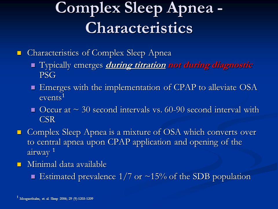 Complex Sleep Apnea - Characteristics