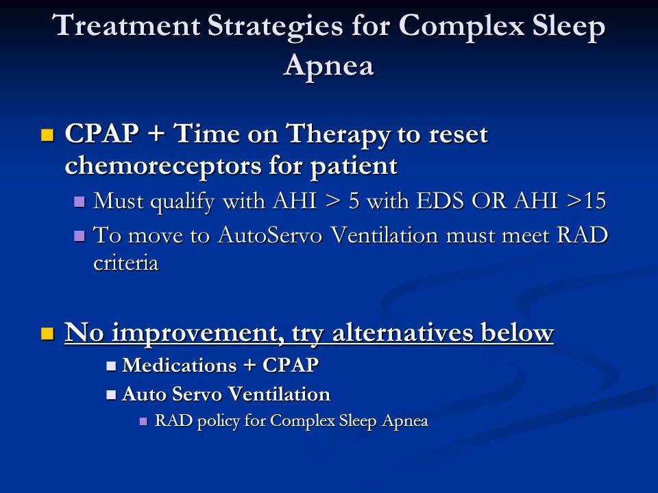 Treatment Strategies for Complex Sleep Apnea
