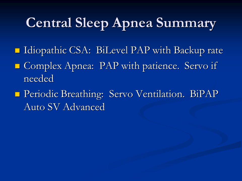 Central Sleep Apnea Summary