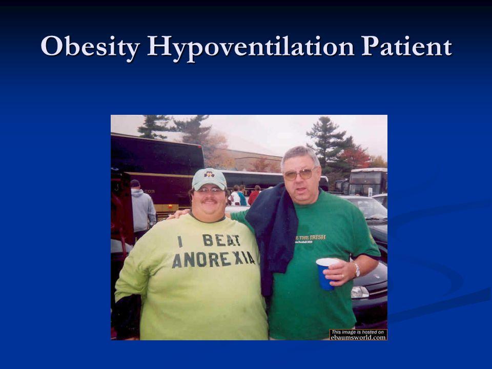 Obesity Hypoventilation Patient