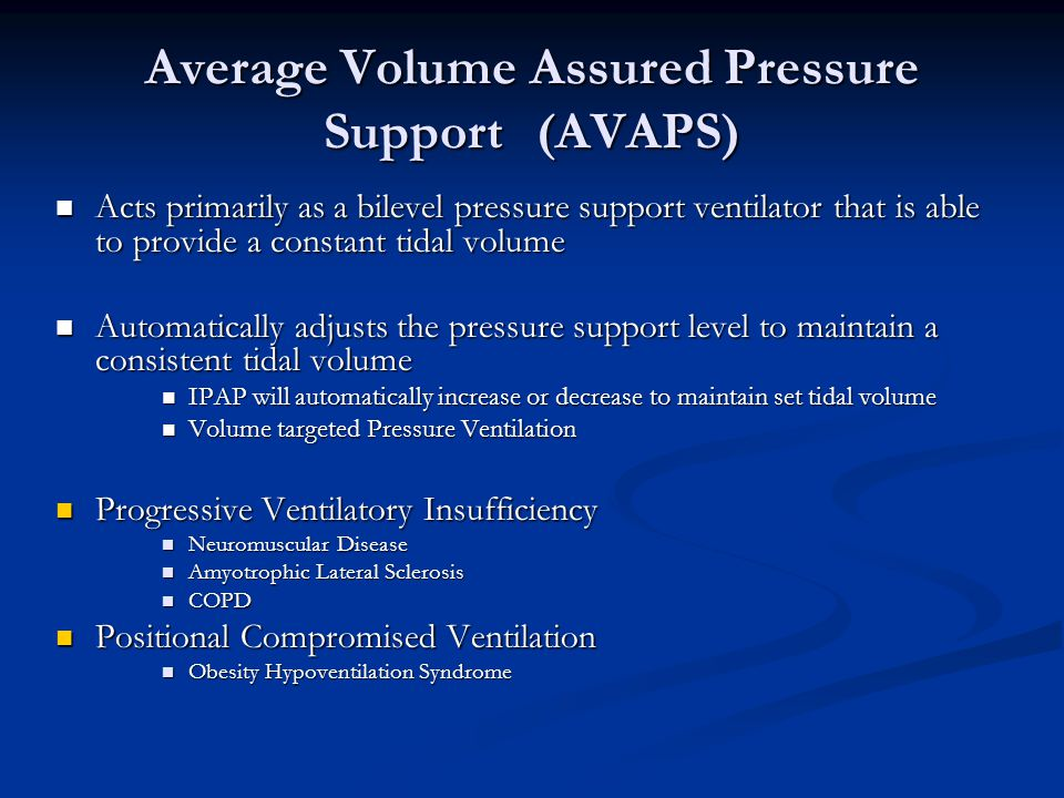 Average Volume Assured Pressure Support (AVAPS)