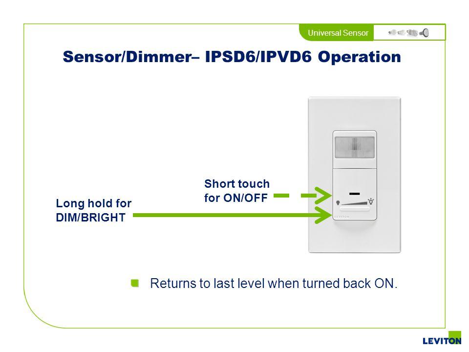 Sensor/Dimmer– IPSD6/IPVD6 Operation