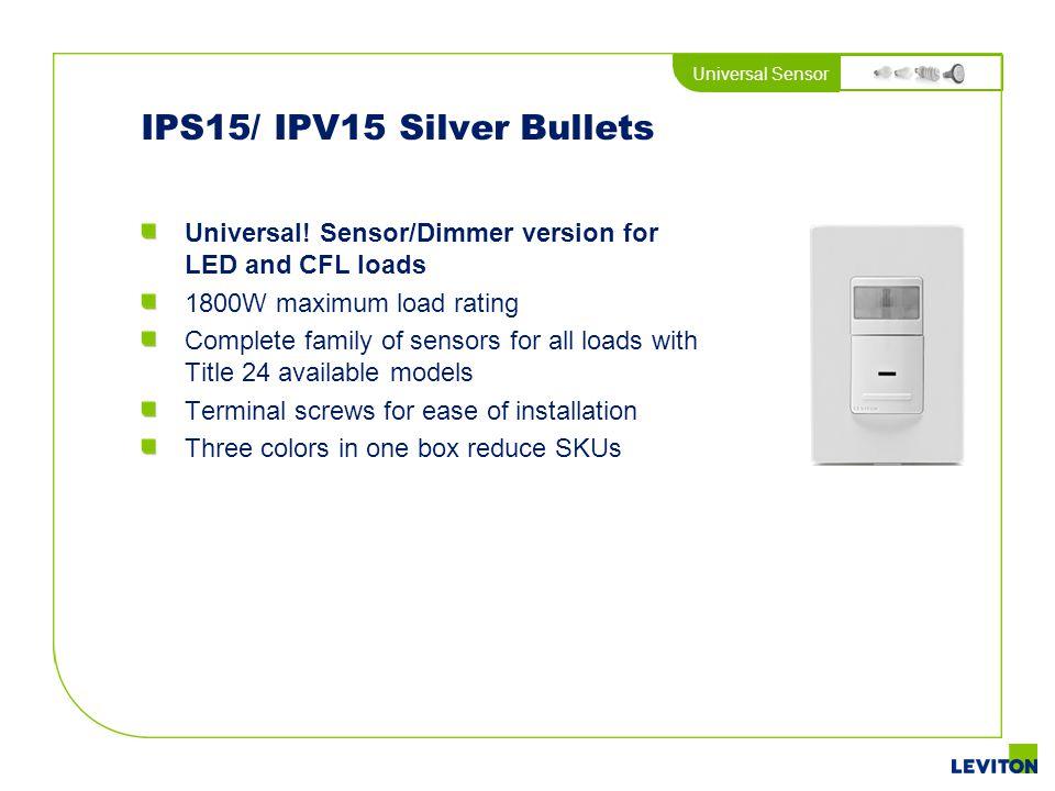 IPS15/ IPV15 Silver Bullets