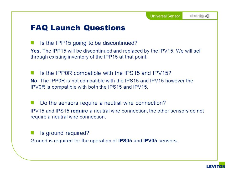 FAQ Launch Questions Is the IPP15 going to be discontinued