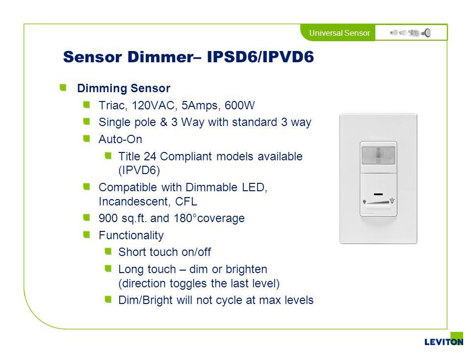 Sensor Dimmer– IPSD6/IPVD6