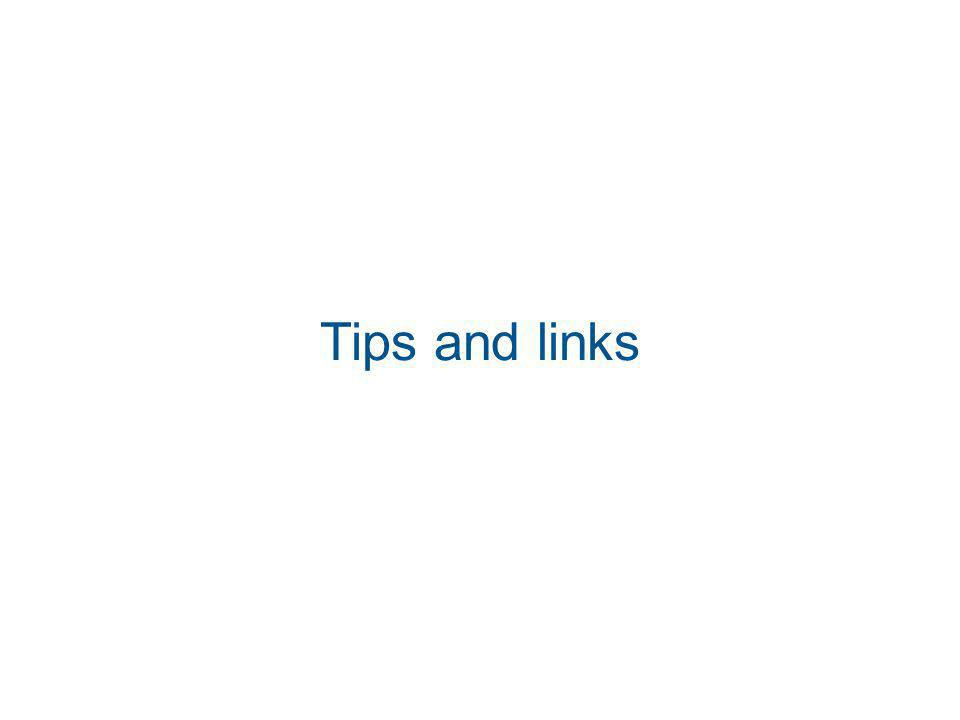 Tips and links