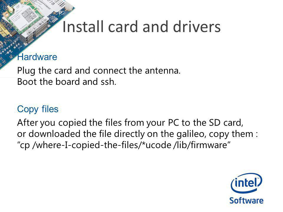 Install card and drivers