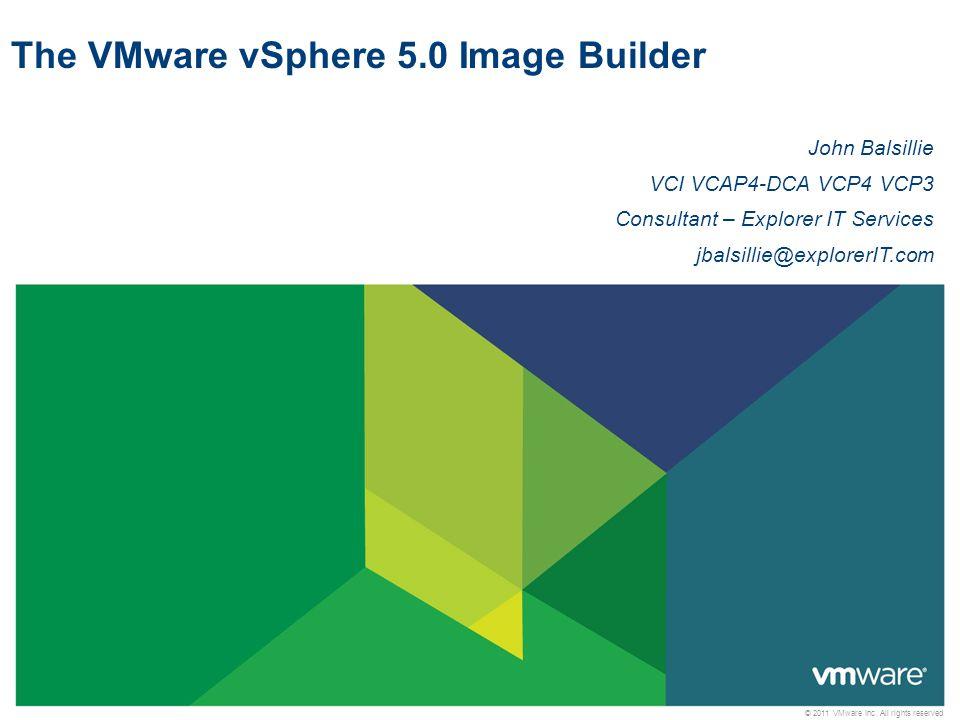The VMware vSphere 5.0 Image Builder