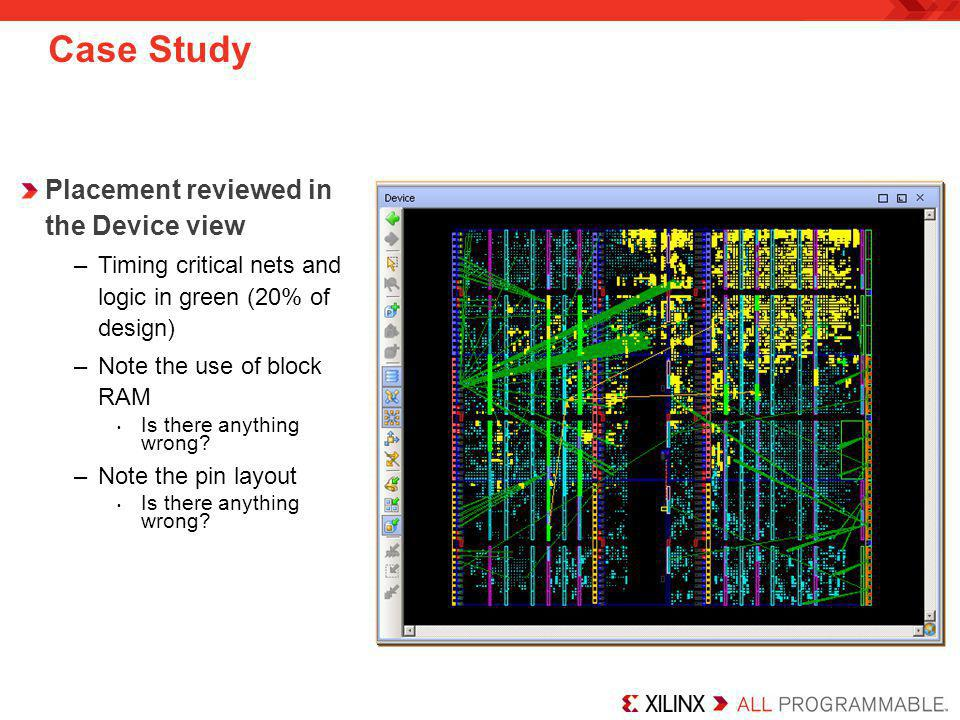 Case Study Placement reviewed in the Device view