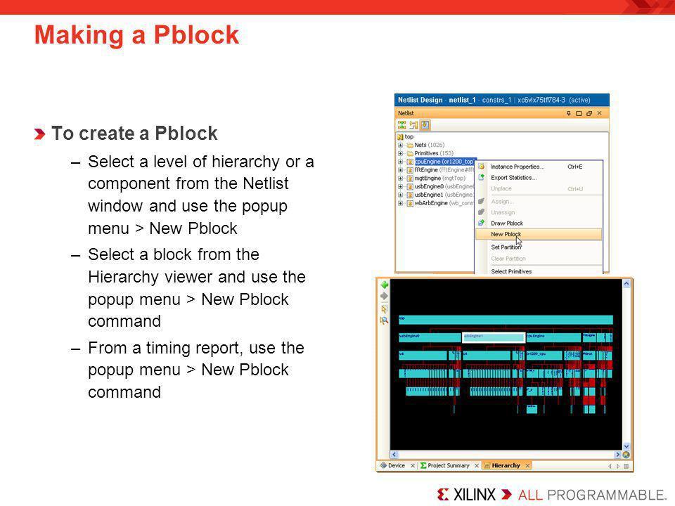 Making a Pblock To create a Pblock