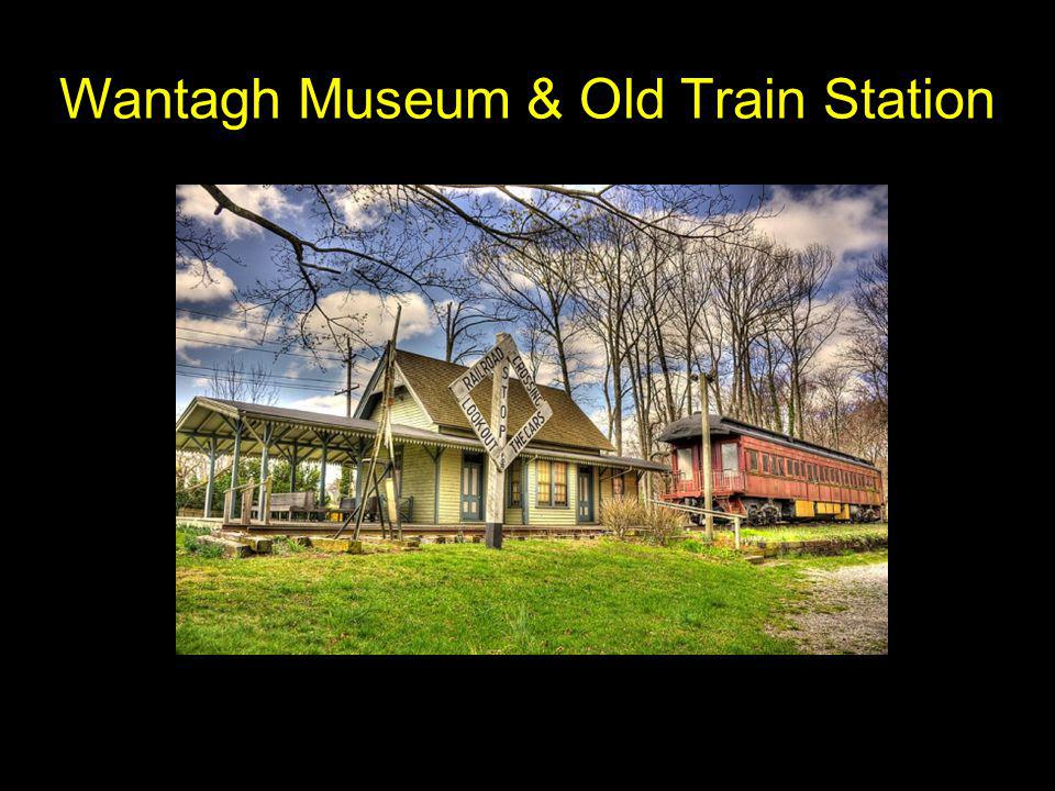 Wantagh Museum & Old Train Station
