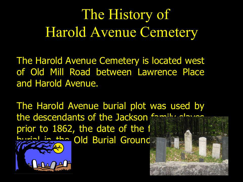 The History of Harold Avenue Cemetery