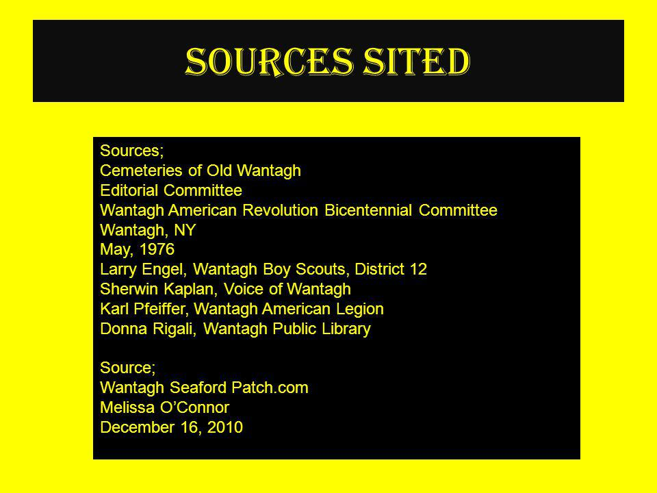 Sources Sited Sources; Cemeteries of Old Wantagh Editorial Committee