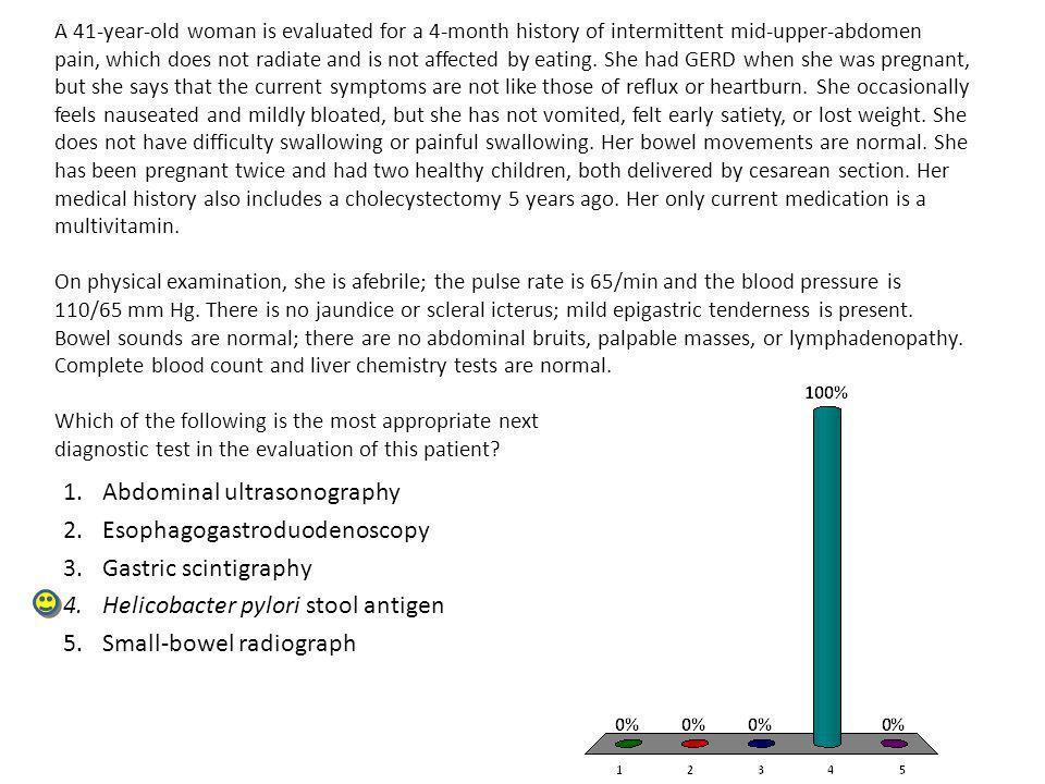 Abdominal ultrasonography Esophagogastroduodenoscopy