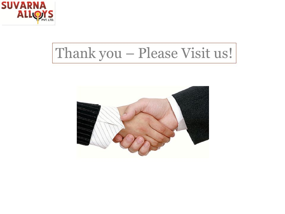 Thank you – Please Visit us!