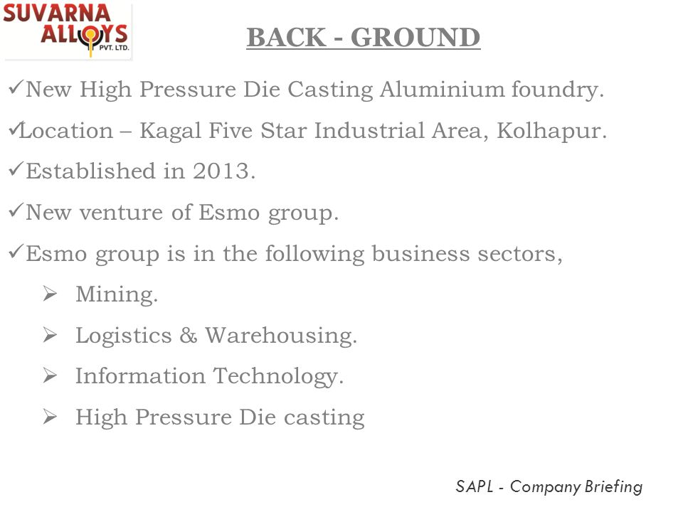 BACK - GROUND New High Pressure Die Casting Aluminium foundry.