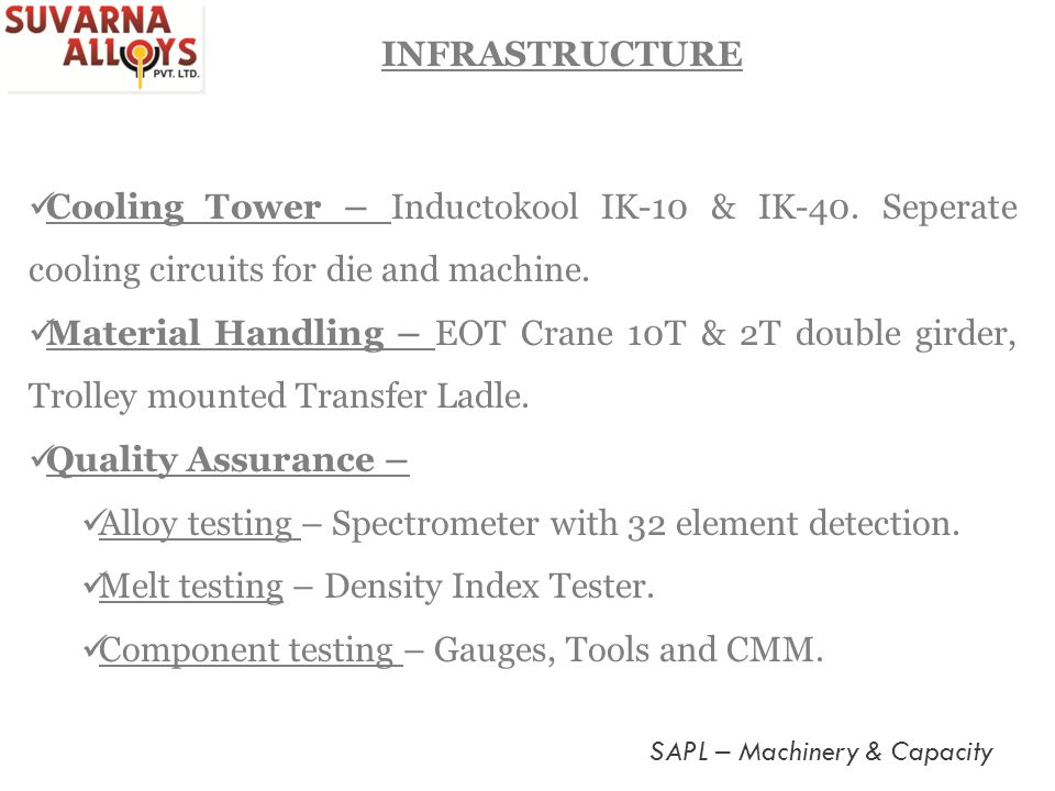 Alloy testing – Spectrometer with 32 element detection.