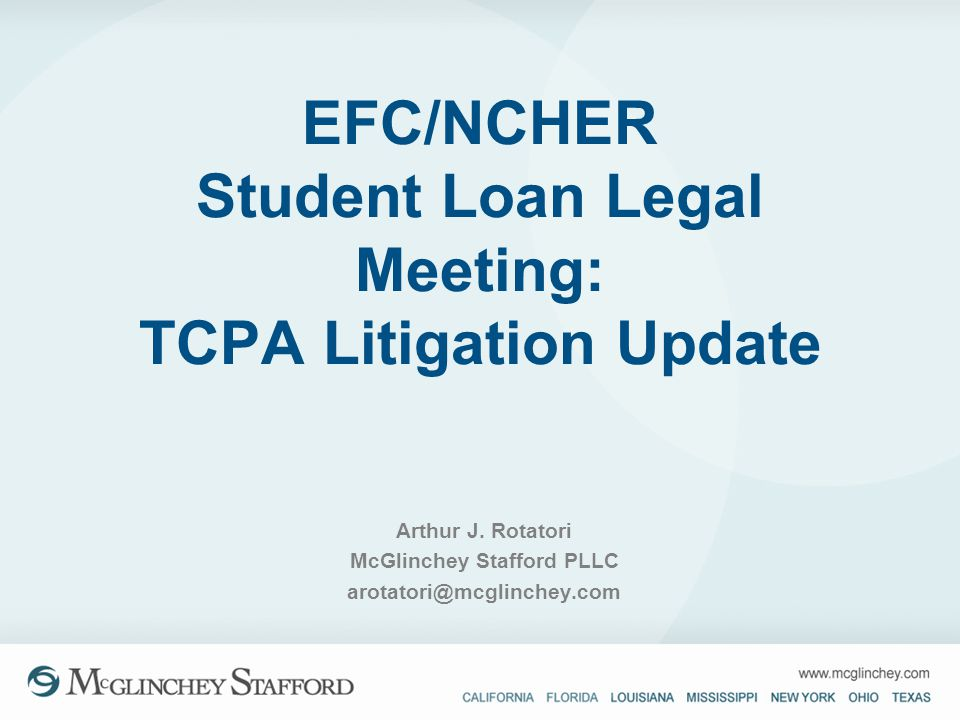 EFC/NCHER Student Loan Legal Meeting: TCPA Litigation Update