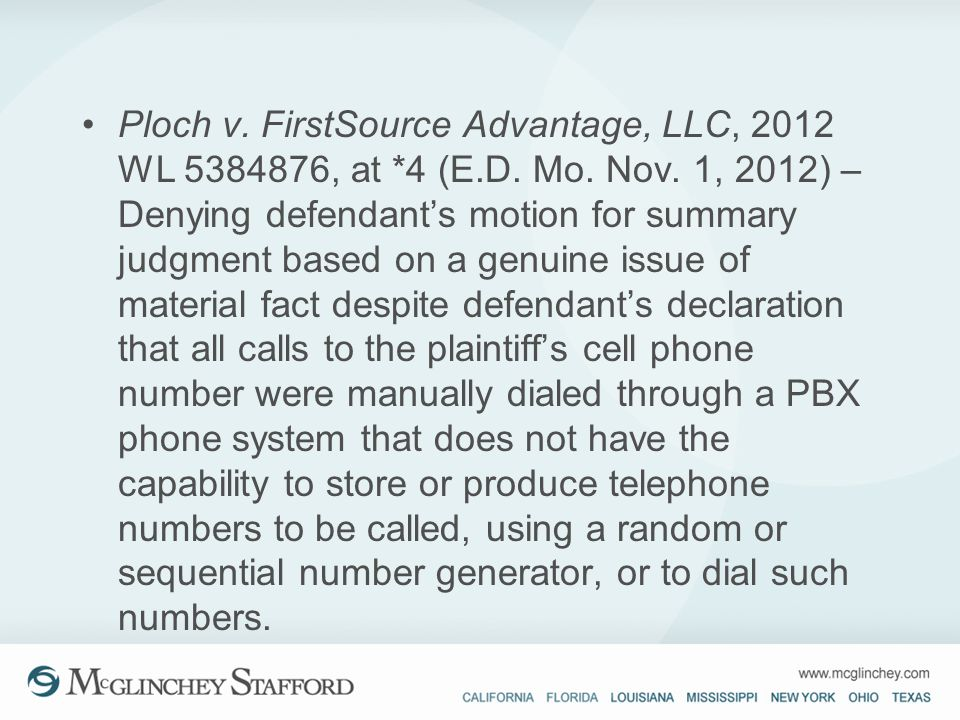 Ploch v. FirstSource Advantage, LLC, 2012 WL 5384876, at. 4 (E. D. Mo