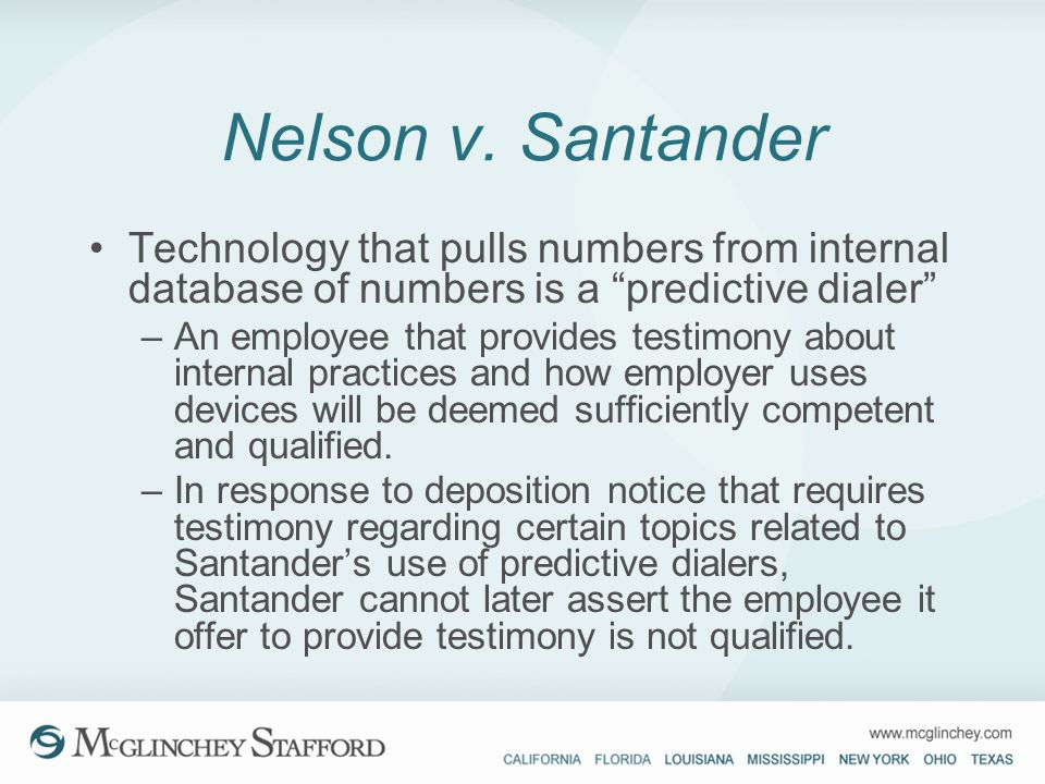 Nelson v. Santander Technology that pulls numbers from internal database of numbers is a predictive dialer