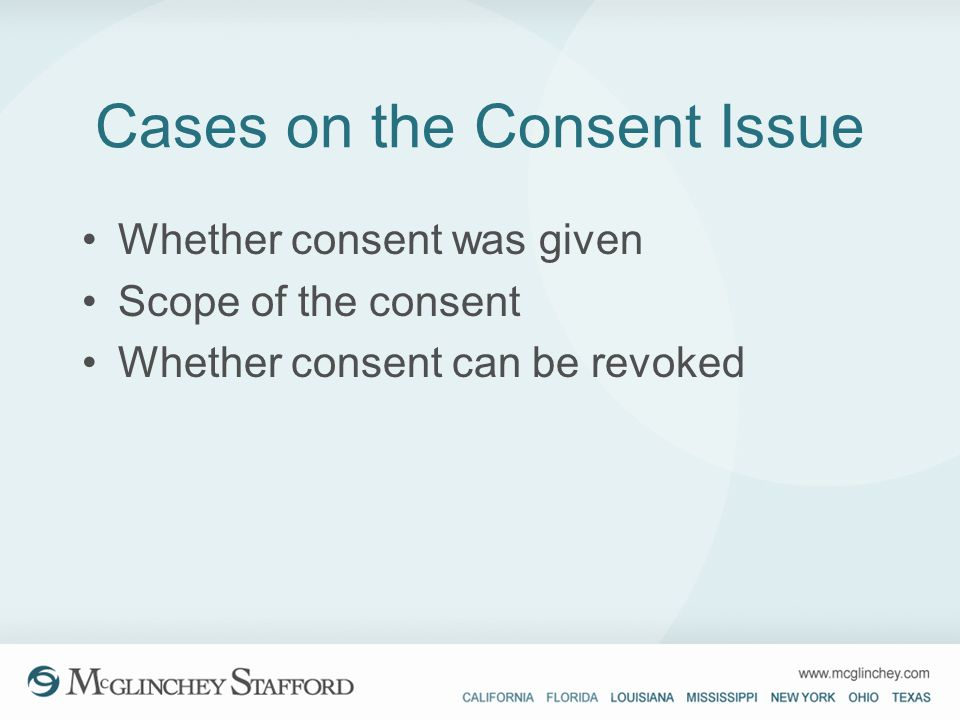 Cases on the Consent Issue