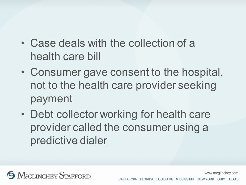 Case deals with the collection of a health care bill