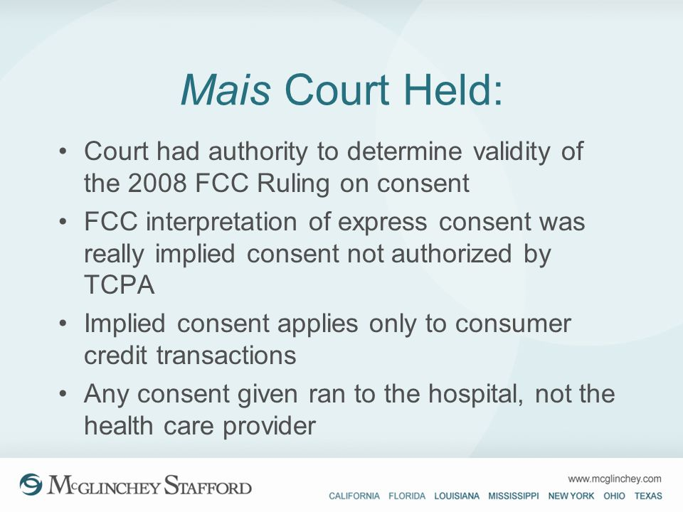 Mais Court Held: Court had authority to determine validity of the 2008 FCC Ruling on consent.