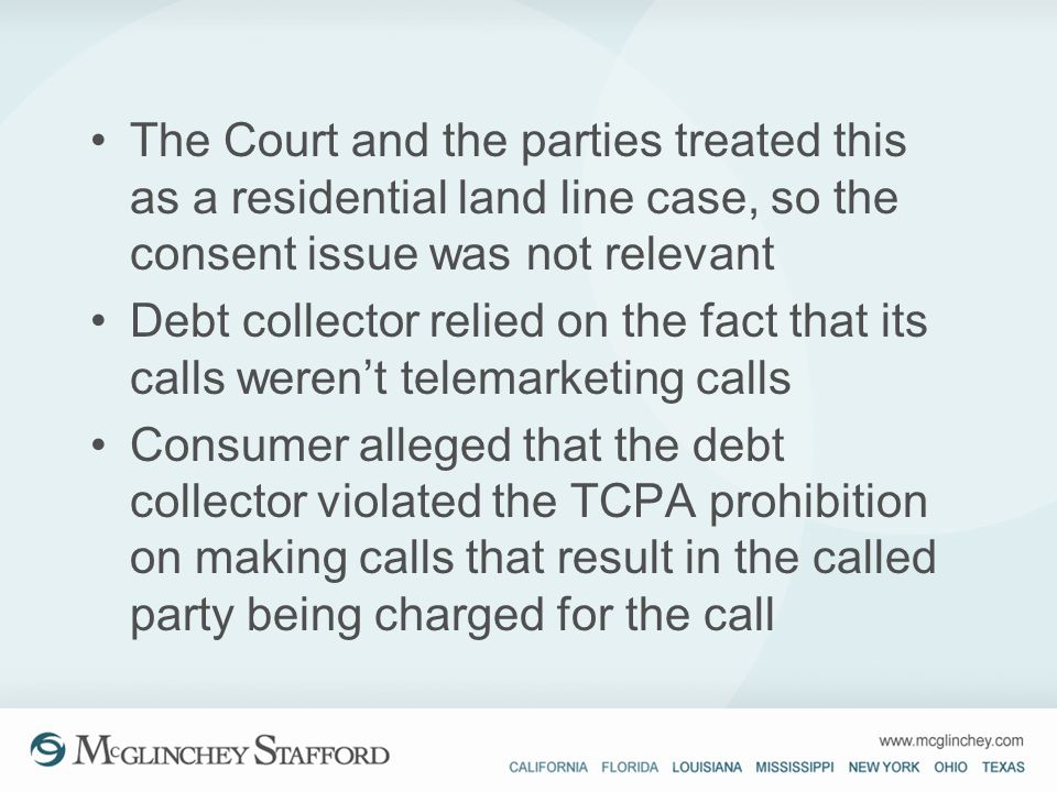 The Court and the parties treated this as a residential land line case, so the consent issue was not relevant