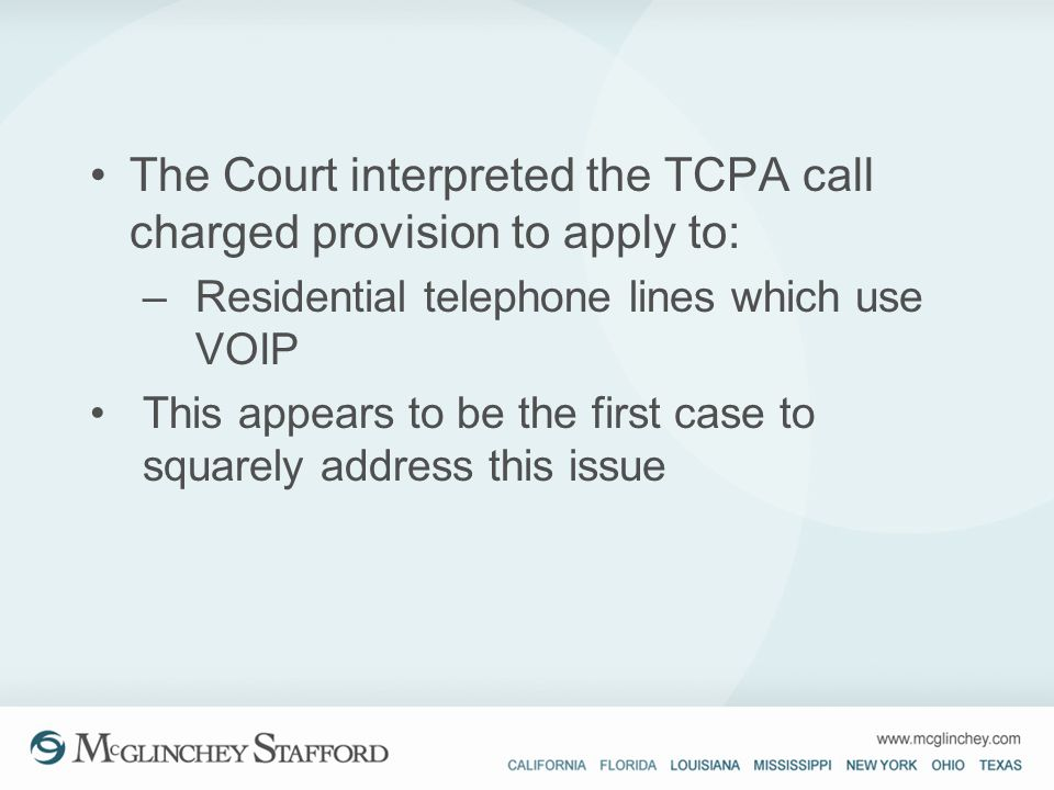 The Court interpreted the TCPA call charged provision to apply to: