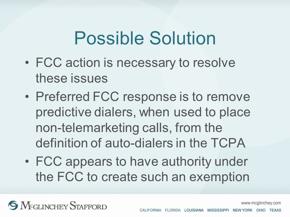 Possible Solution FCC action is necessary to resolve these issues