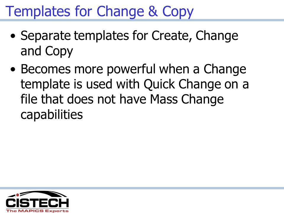 Templates for Change & Copy