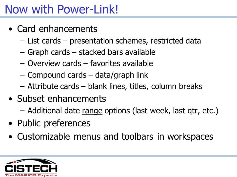 Now with Power-Link! Card enhancements Subset enhancements