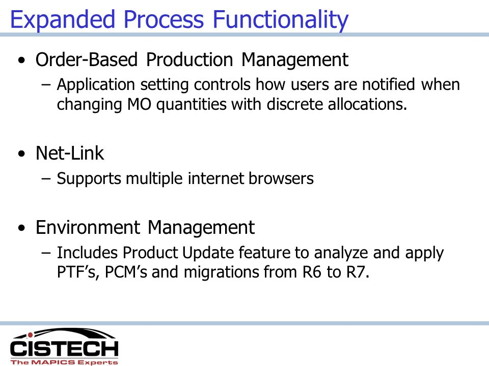 Expanded Process Functionality