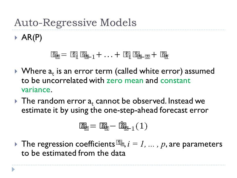 Auto-Regressive Models