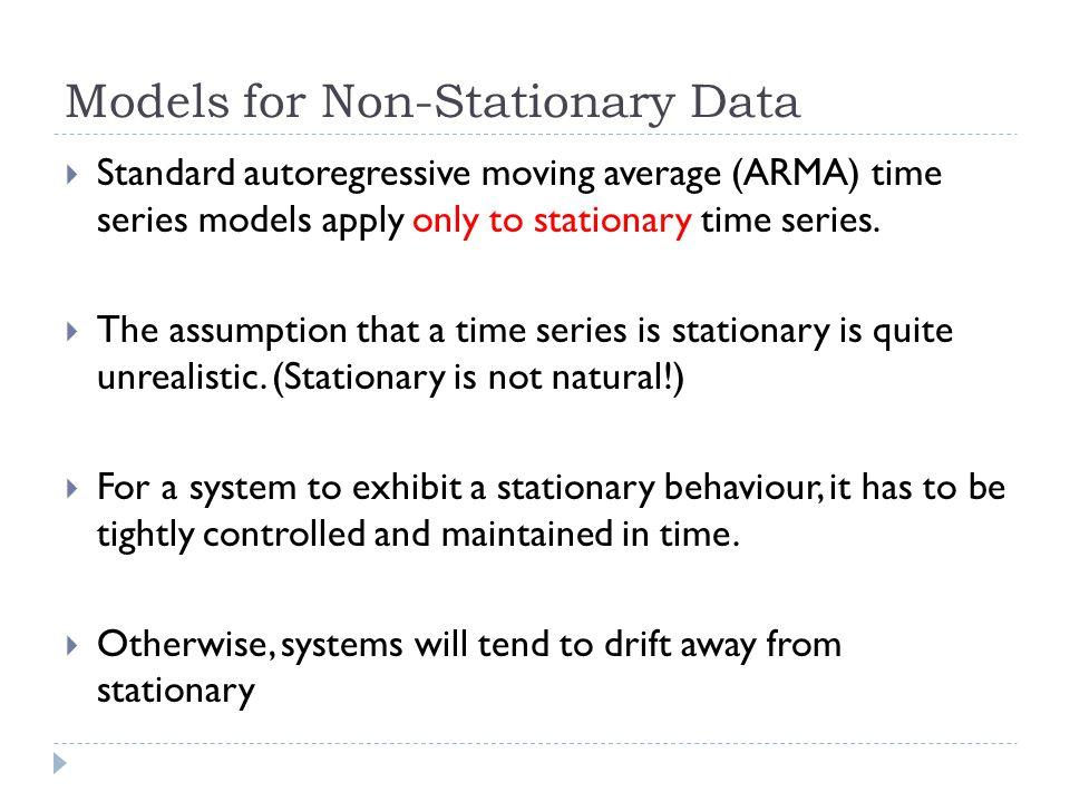 Models for Non-Stationary Data