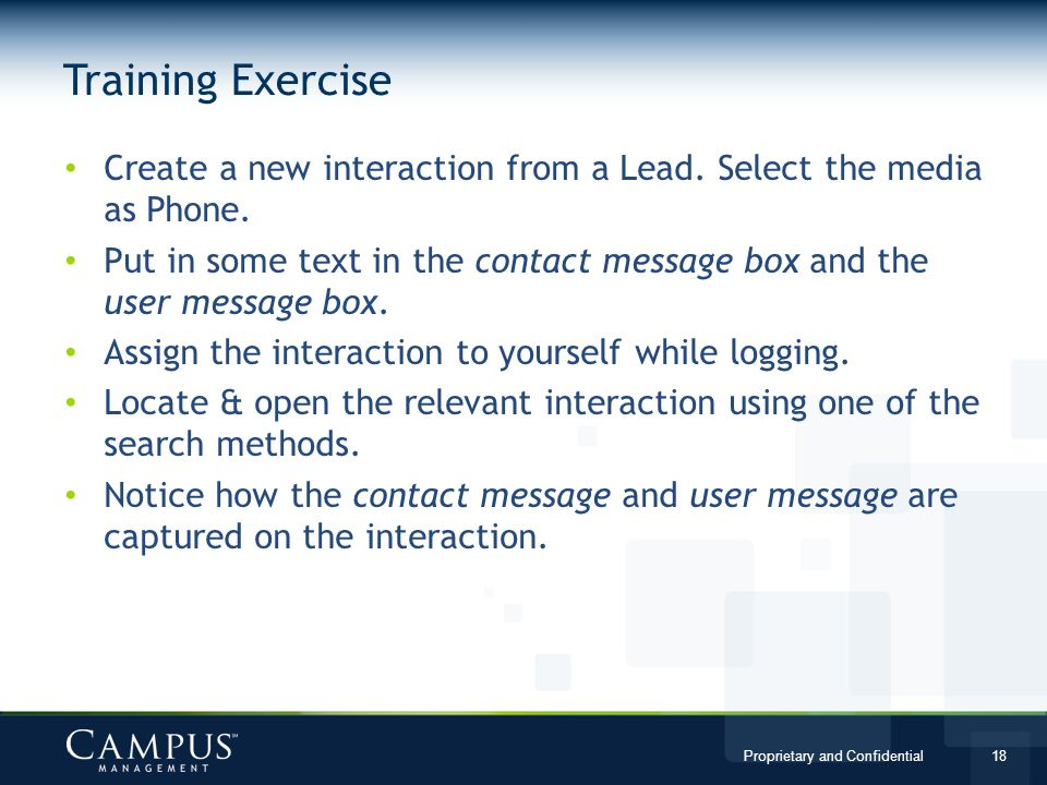 Training Exercise Create a new interaction from a Lead. Select the media as Phone.