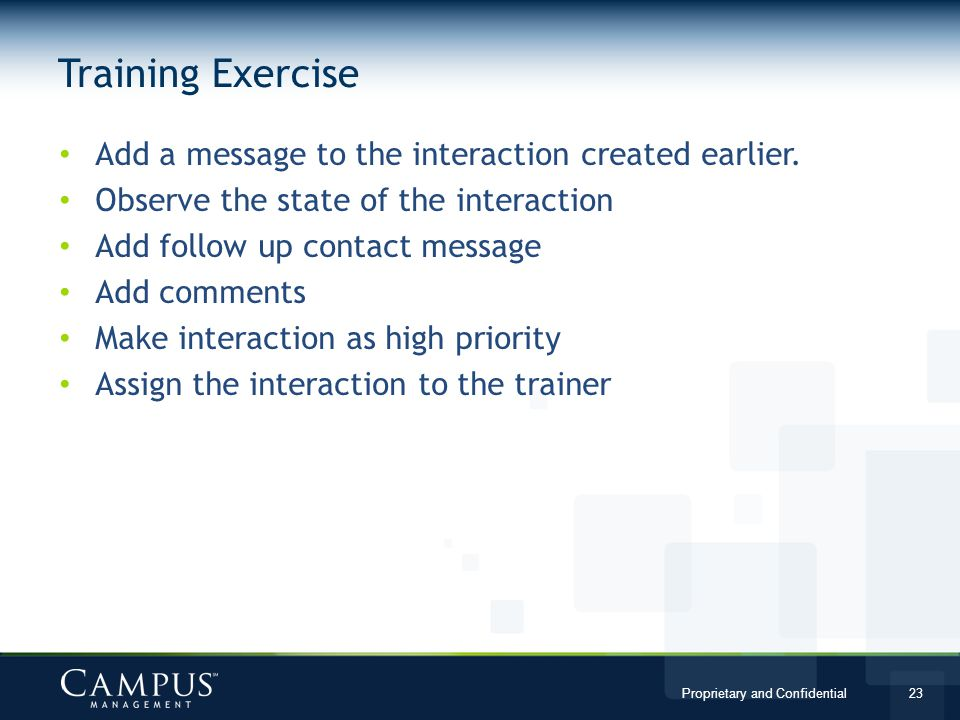 Training Exercise Add a message to the interaction created earlier.